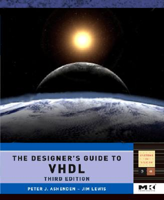 The Designer's Guide to VHDL By Ashenden, Peter J.