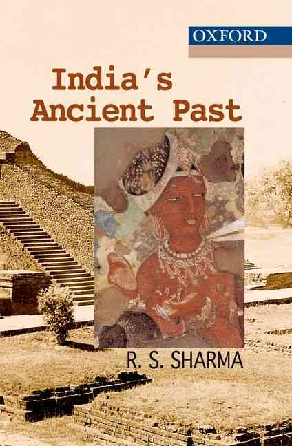 India's Ancient Past By Sharma, R. S.